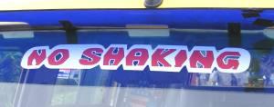 No Shaking